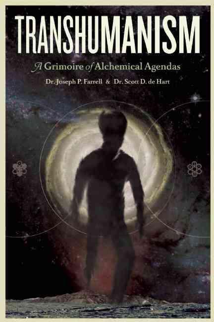 Transhumanism By De Hart, Scott D/ Farrell, Joseph P.